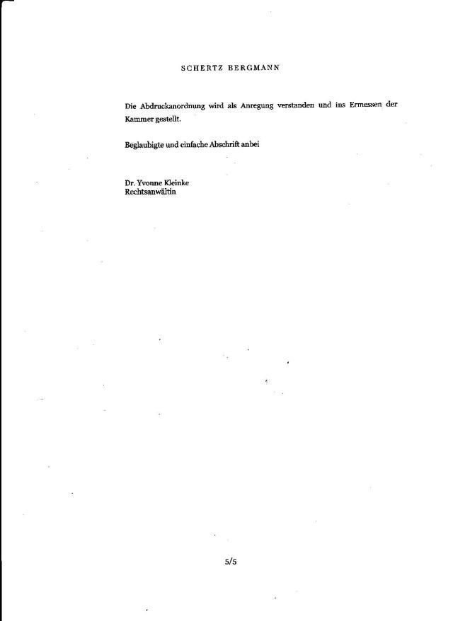 Es war ein ordentlich eingebrachter Antrag auf Erlass einer einstweiligen Verfügung, wie die täglich bei Richter Mauck gestellt werden...