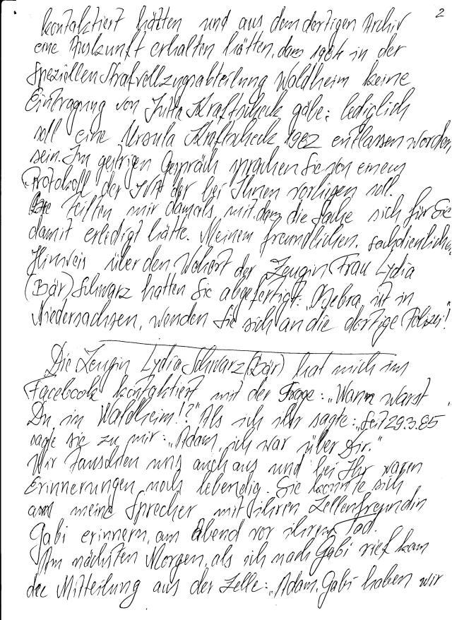 Ich wurde um handschriftliche Darstellung des von der Zeugin Lydia Schwarz gebeten - hier ist sie.