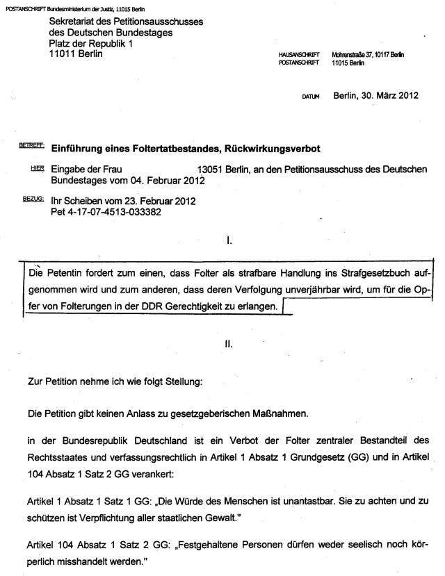 Die Begründung der Ablehnung der Implementierung des § Folter in des StGB .