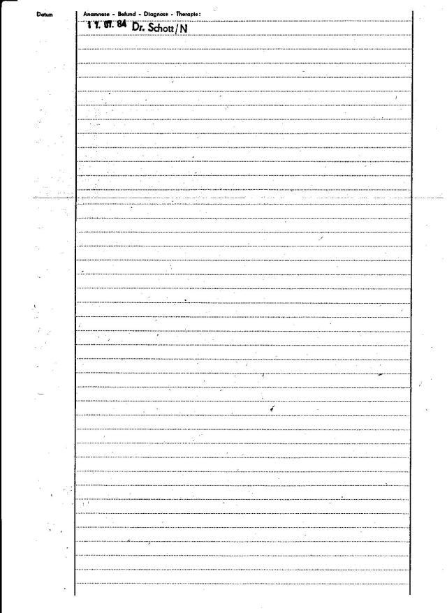 17.07.84   - Dr Schott  hat unterschrieben für alle Fälle - Papiere mussten stimmen. Stempel galt als  Unterschrift und auf das Blatt hätte einiges gepasst... Ich muss  hierbei denken an den Block mit bianco unterschriebenen Titenscheinen... wo nur noch Name und Todesursache  eingetragen werden sollten. WER sollte das kontrollieren !?!