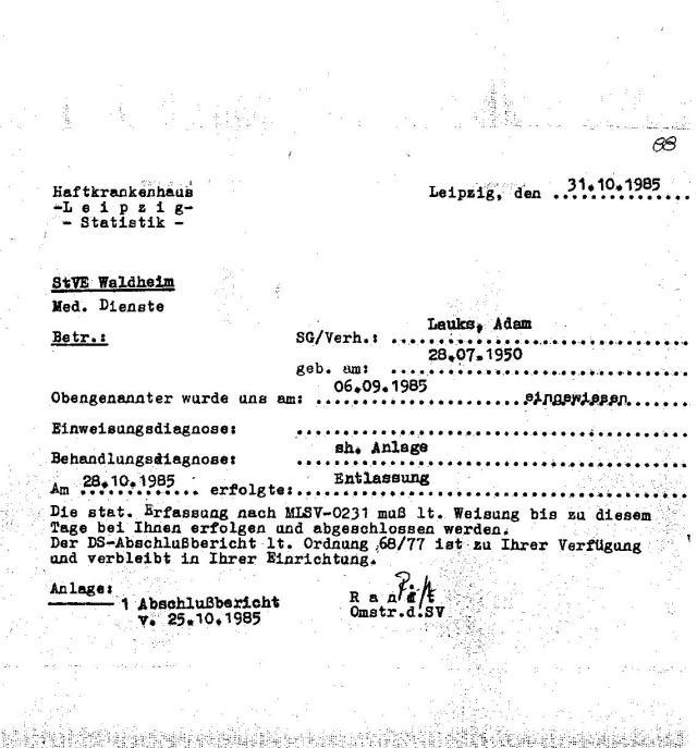 Auch dieses Dokument beinhaltet eine letzte Lüge. Ich wurde am 29.10,1985 um 02.00 Uhr ausgewiesen