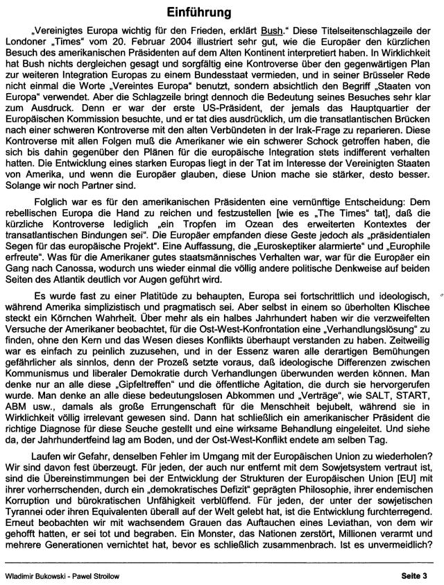 Vereinigtes Europa wichtig für den Frieden, erklärt Busch Londoner Zimes 20.2.2004