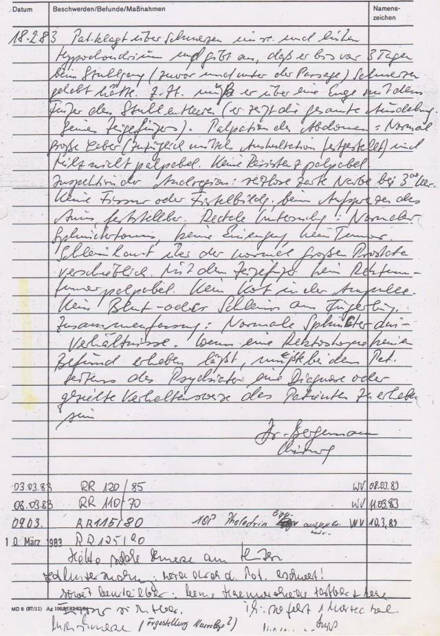 Zwischen 18.2.1983 und 03.03.1983 soll gar nicht passiert sein !?? Oder doch !?? Am 10.2.1983 wurde ich wieder mal in das Haus 8 aufgenommen... einfach so. Man kümmerte sich eben um meine Gesundheit.