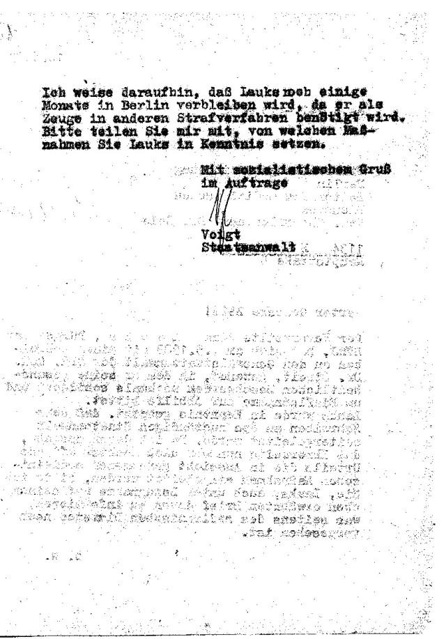 Staatsanwalt Voigt  glaubte an meine  gesundheitliche Notlage... Er hatte noch nie einen Verbrecher gehabt oder erlebt der sich selbst so den Strick um Hals gelegt hatte, nur damit die Dani und Julchen in weinem freien Jugoslawien aufwachsen können.