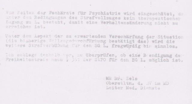 Als  IME NAGEL dieses Schreiben verfasst weiß er dass ich   gar nicht im Berlin bin, Am 16.12.1984 kündigte ich meinen  begründeten Hungerstreik für den 20.12.1984 an und der fing auch  pünktlich mit der Nahrungsverweigerung am 20.12.1984 an. Vier Tage zuvor wurde ich  aus der tiefsten Absonderung und Isolation Rummelsburgs  - Keller im Haus 3 ins Krankenrevier ins Haus 8  zugeführt in Machtbereich vom IME MENGELE und seinem Psychopaten und Stiefellecker Radtke.