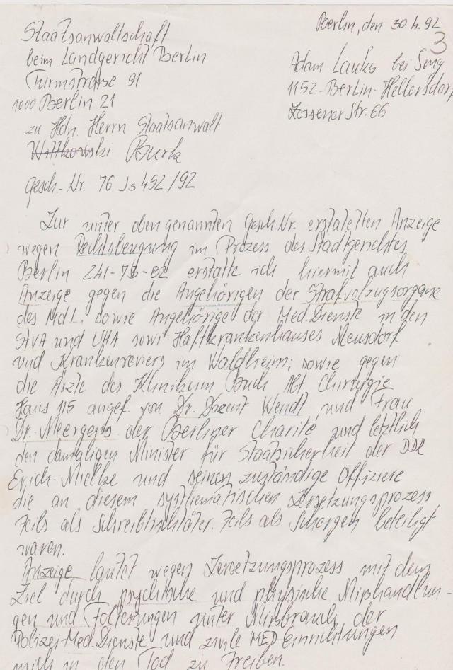 Zu meinem Antrag auf strafrechtliche Rehabilitierung folgte Strafanzeige wegen Folter und medizinische und körperliche Misshandlungen