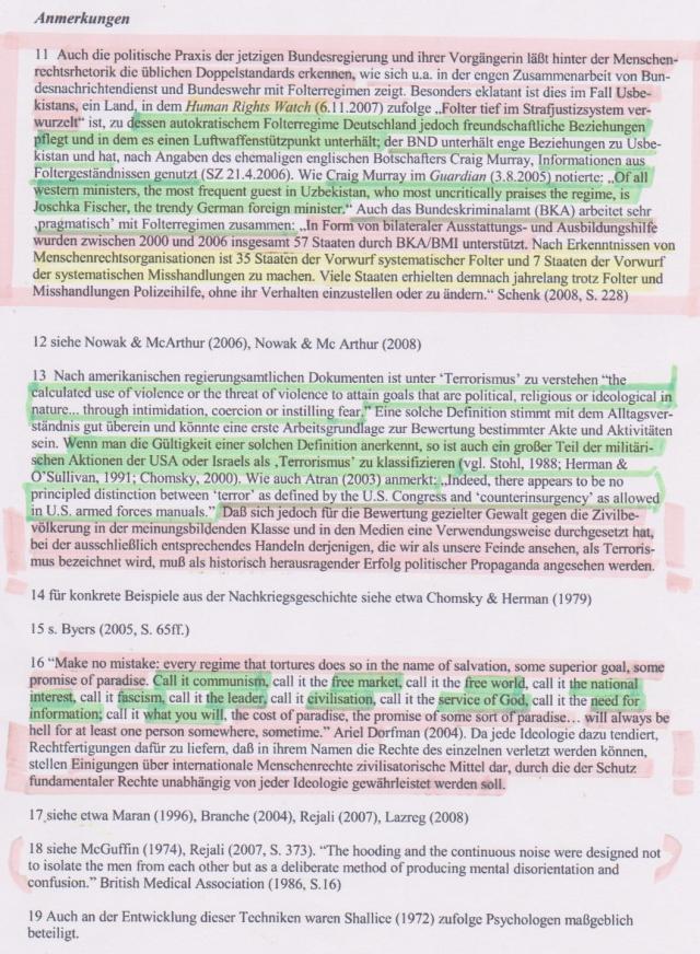 läßt hinter Rechtsrethorik die üblichen Doppelstandards erkennen, wie sich u.a. in der engen Zusammenarbeit von BND und Bundeswehr mit Folterregimen zeigt.
