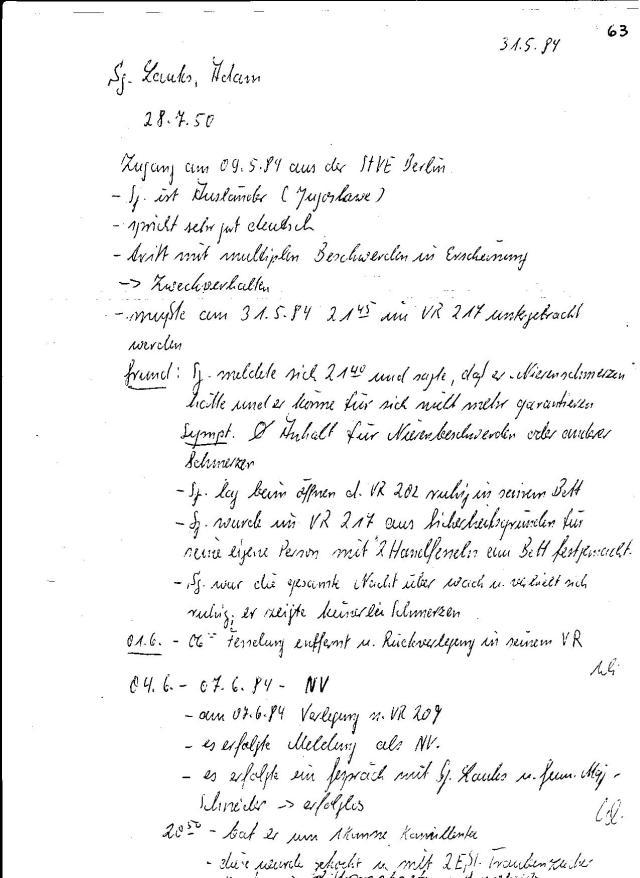 Verwahrraum VW 217 war die Gummizelle im Rogges Kuckucksnest. Am 31.5.84  verbrachte ich eine Nacht allein  aufs Bett gefesselt... es war die schwerste nacht in 3,5 Jahren. Ich schlief weinend ein...