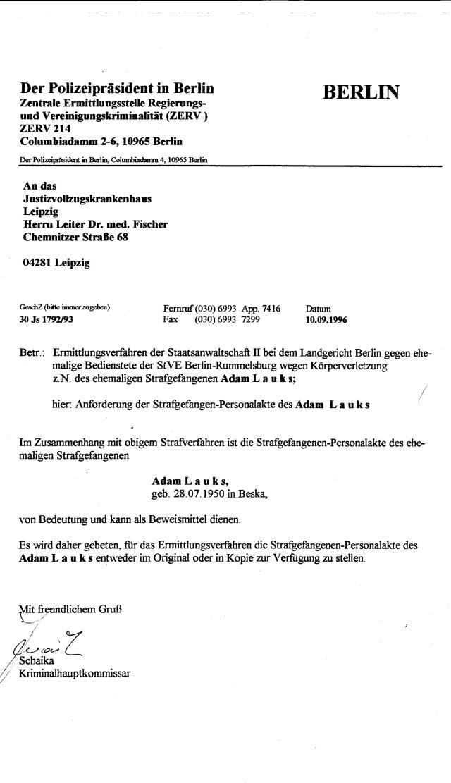 KHK Schaika fordert erst am 10.9.96 - nach viereinhalb Jahren die Gefangenenpersonalakte aus Leipzig !??