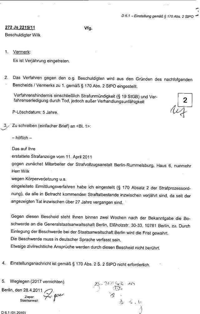 Ermittlungsverfahren auf Strafantrag wg. Folter 272 Js 2215 -11 009
