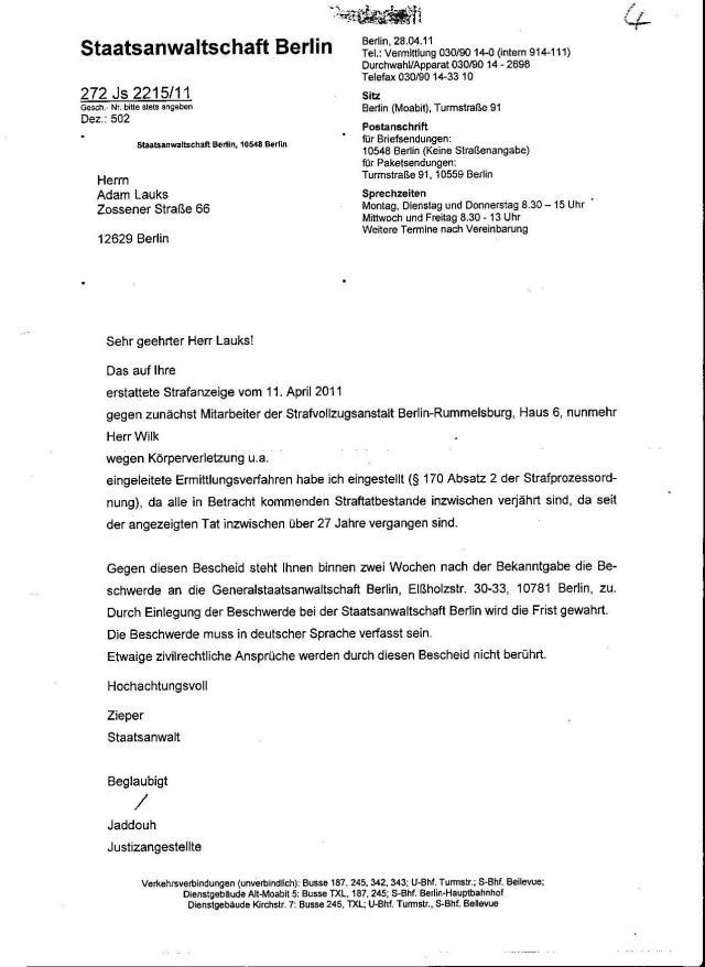 Ermittlungsverfahren auf Strafantrag wg. Folter 272 Js 2215 -11 010