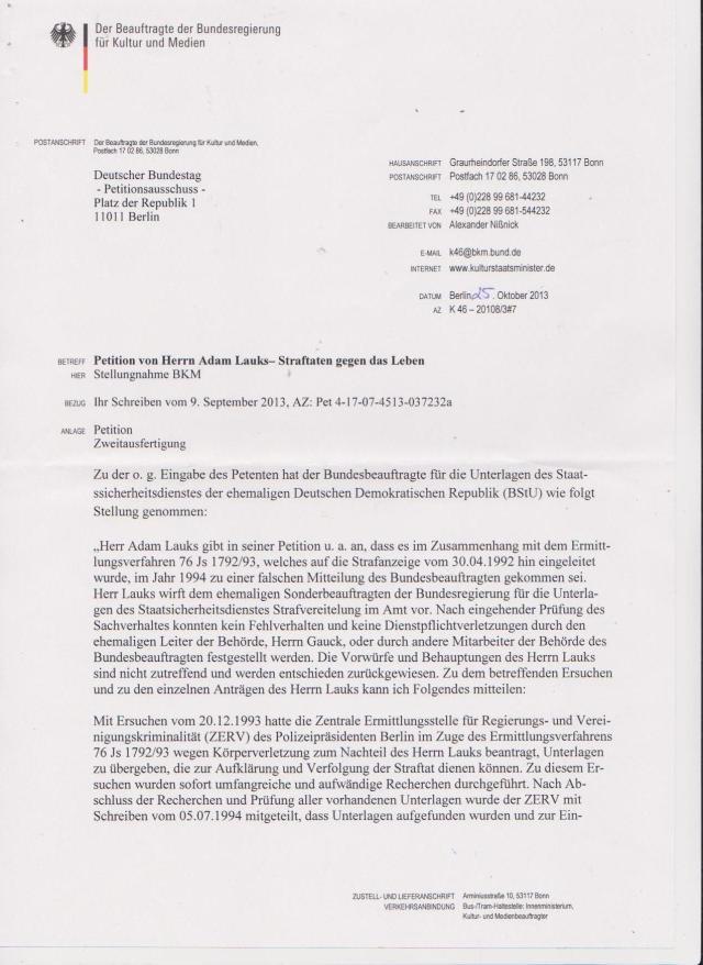 Es war  eindeutig eine Beschwerde  gegen die Strafvereitelung im Amt des Sonmderbeauftragten der Bundesregierung f.STASI-Unterlagen