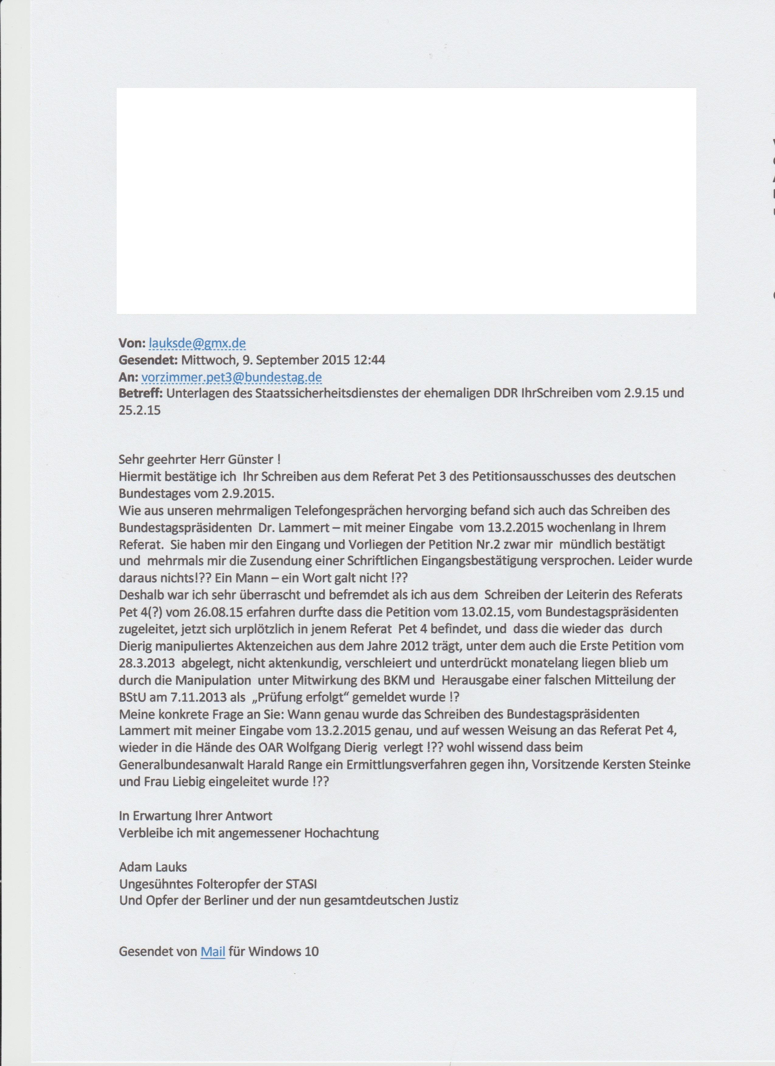 Wie aus unseren mehrmaligen Telefongesprächen hervorging befand sich auch  das Schreiben des Bundestagspräsidenten Dr. Lammert