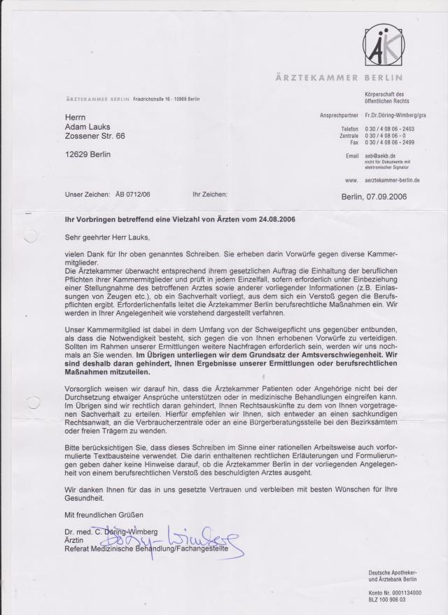 Ärztekammer Berlin 24.08.2006 Die Ärztekammer schützte meine Folterknechte ... Den brief vom 24.8.2006 brachte ich persönlich hin  - Friedrichstrasse 16