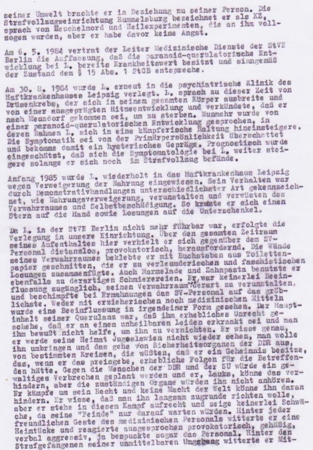 Der vierte im Bunde der IME Ärzte - Oberstleutnant Dr.Stöber - Cha und Leiter der Speziellen Strafvollzugsabteilung Waldheim - hat seine Hausaufgaben gemacht. Ich war in der titalken Absonderung der Zelle