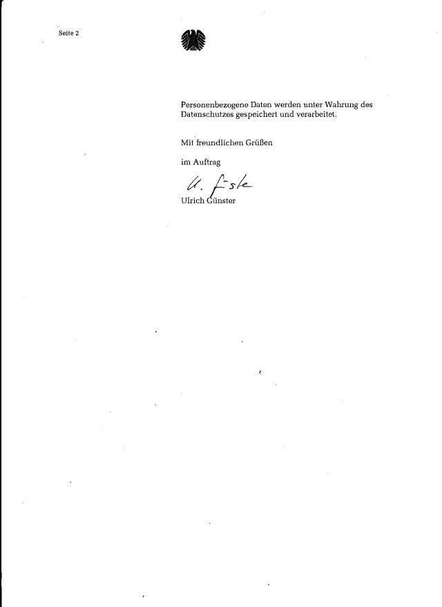 Ihre Ausführungen sind von Herrn Professor Dr. Lammert zur Kenntnis genommen worden und auch für die Abgeordneten des Deutschen Bundestages sind sie nicht ohne Wert.
