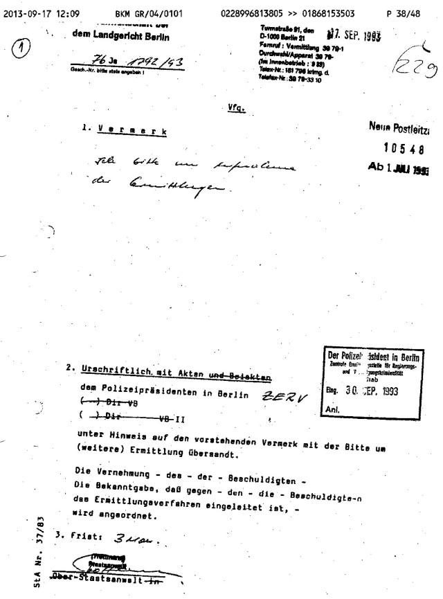 Am 23.August 13 bestätigt Dierig den Eingang