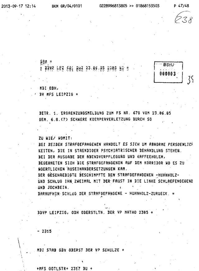 In Waldheim war ich der größte Staatsfeind der DDR, weil ich nach der Gewaltnotoperation mit schwerer Körperverletzung im Berlin Buch am 27.7.1983 den STASI-Schweinen den Krieg erklärt hatte...