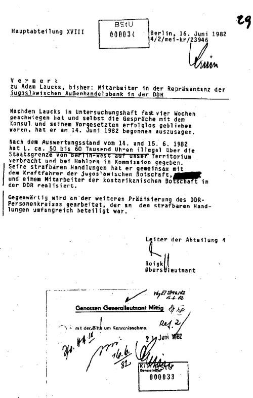 Die Mitteilung der XVIII die  triumphierend auf der Ebene des Ministers des MfS  triumphierend herumgereicht wird beinhaltet für das Objekt MERKUR entlastende  Tatsachen. Aus der Mitteilung  ergibt sich dass  den Schmuggel oder unerlaubten Import über die Grenze der DDR aus Westberlin der Kraftfahrer der jugoslawischen Botschaft Nikola K. und ein Mitarbeiter (Geschäftsträger) der kostarikanischen Botschaft in der DDR getätigt hatten- im Operativ Vorgang MERKUR enthalten - und nicht das Objekt MERKUR der  DAFÜR rechtsbeugerisch zu 7 Jahre Freiheitsentzug zu unrecht verurteilt wurde 1983, trotz Mangels an Beweisen.