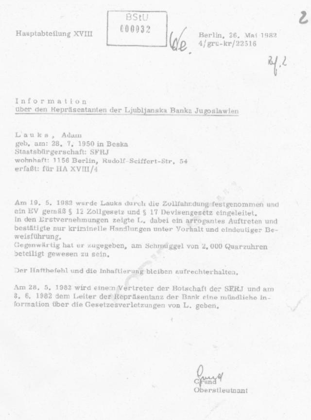 Meinem Haftbefehl vom 20.5.1982 liegt diese Lüge als Begründungfür das Ausstellen eines Haftbefehls. Es gab ken Vernehmungsprotokoll (erstvernehmungsprotokoll) der  HA IX wo ich  am Schmuggel von 2000 Uhren  beteiligt gewesen sein sollte. Bei der Vernehmung wurden mir keine konkrete Vorhaltungen gemacht,