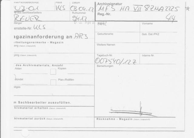 Blatt 44 des Behördenvorgangs ist Treffer: MFS HAVII/8ZMA225.. es geht alles seinen tscheckistischen Gang im Lager !