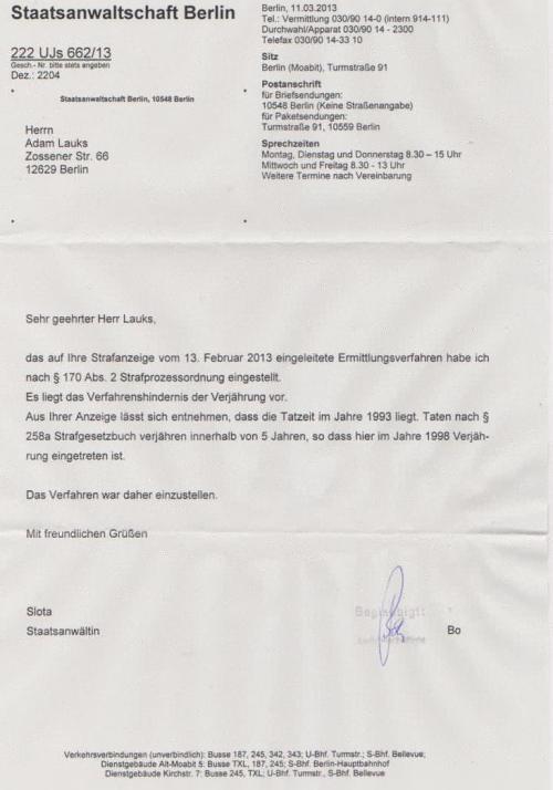 Das Ermittlungsverfahren  gegen die Gauck Behörde wegen Urkundenunterdrückung wurde WEGEN VERJÄHRUNG  eingestellt !