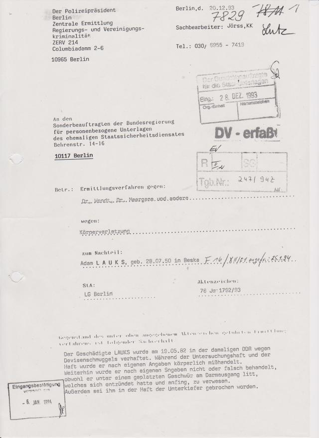Der Polizeipräsident Berlin Zentrale Ermittlungs- und Vereinigungskriminalität, ZERV 214 20.12.1993 Jörss