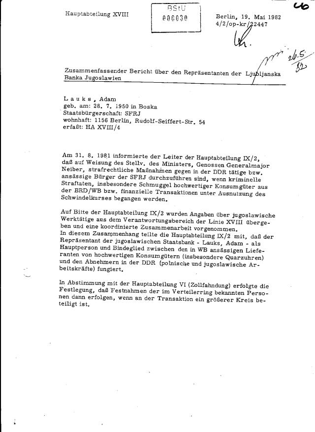 Unter Tagebuchnummer 13622/96 forderte Gedenkstätätte Hohenschönhausen meine Akte an- ohne mich davon informiert zu haben !?? und 29.o09.08 erhielt sie folgende 5 Kopienvon mindestens 30 vorhandenen Akten - Aus der AKK 14236/85