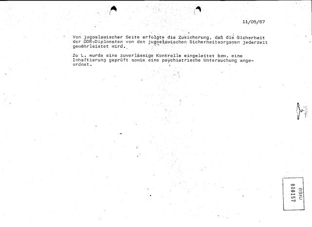 Zu L. wurde eine zuverlässige Kontrolle eingeleitet bzw. eine Inhaftierung geprüft sowie eine psychiatrische Untersuchung angeordnet .
