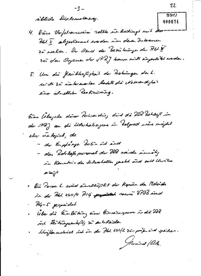 Im Ergebnis einer perasönlichen Absprache mit dem Gen. Augustin der HVA IX/B und o.g. Fakten zum L. wird folgende weitere Verfahrensweise vorgeschlagen.
