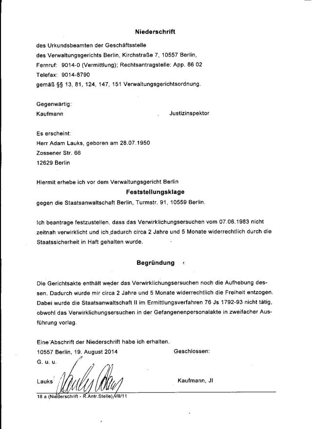 Es müsste feststellbar sein, ob es sich hier um eine Freiheitsberaubung durch MfS handelt 2 Jahre und 5 Monate später fand die Entlassung stat in die CSSR bei Nacht und Nebel !??