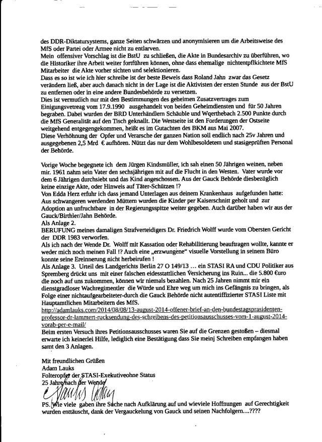 Mein offensiver Vorschlag die BStU zu schließen, die Akte in dasBundesarchiv zu überführen, wo die Historiker ihre Arbeit weiter fortführen können, ohne das ehemalige nicht entpflichtete MfS Mitarbeiter die Akte vorher sichten und selektionieren ( und manipulieren)