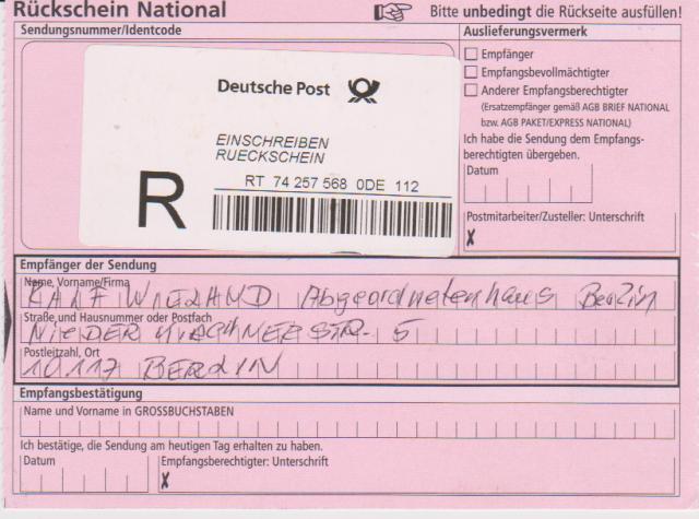 Bundestagspräsident Lammert lässt  den Rückschein immer unterzeichnen. WARUM nicht auch Herr Ralf Wieland !?