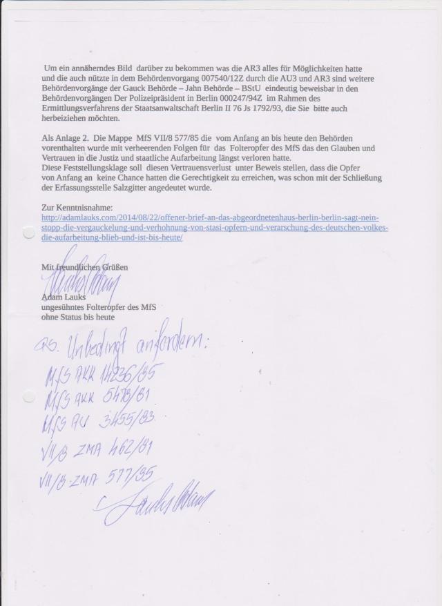 Vom Anfang An wurde die Aktenmappe VII/8 577/85 mit den Beweisen für schwere Körpetrverletzung-Unterkieferbruch in der Isolation/Absonderung der Speziallstrafvollzugsabteilung Waldheim wurde 1994 dem Polizeipräsidenten von Berlin nicht herausgegeben, Der Bundesbeauftragten für Kultur und Medien und dem LaGeSo, sowie Berlin Gedenkstätte HSH, und letztendlich dem Petitionsausschuss des Deutschen Bundestages 2013