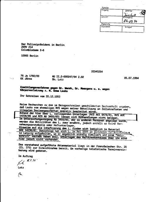 Trotz eindeutigem Ersuchen des Polizeipräsidenten im Berlin vom 20.12.1993  Wird DIUESE Mitteilung der Behörde rausgeschickt:Anhand der über L. vorliegenden Unterlagen .... lassen sich Mißhandlungen nicht belegen.