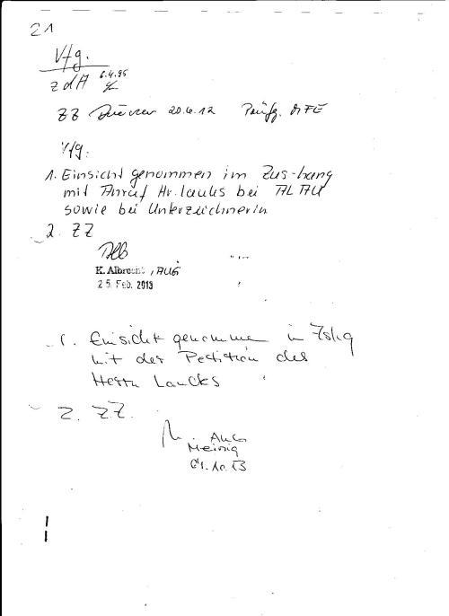 Blatt 21: Ob es  zur AES durch KK Schubert am 6.4.95 noch kam kann nicht mehr eruiert werden, aber der Sachbearbeiterv Lutz  behielt nochdie Akte bis zum 6.4.1995 bei sich(!?) und nichts Neues kam dazu!?? Weder  577/85 noch 642/94 !??