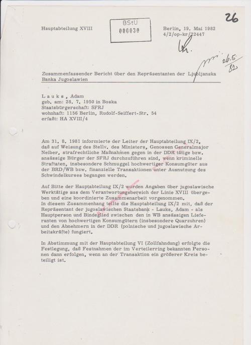 Was die Gauck Behörde mit der Zuspielung dieser zwei Akte dem ermittelnden Polizeipräsidenten in Berlin suggerieren wollt...mich  als Verbrecher zu