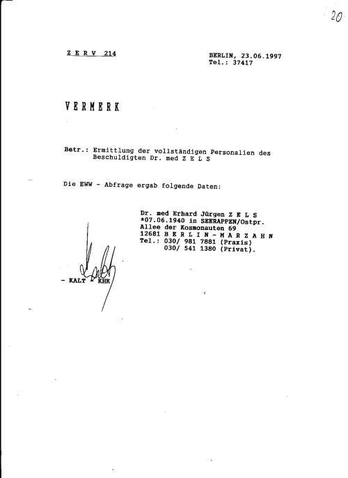 Zwecks Klärung eines Sachverhaltes  wurde E.Zels  erst 5 Jahre nach der Eröffnung des Ermittlungverfahrens  76 Js 1792/93  per Telefon eingeladen !?