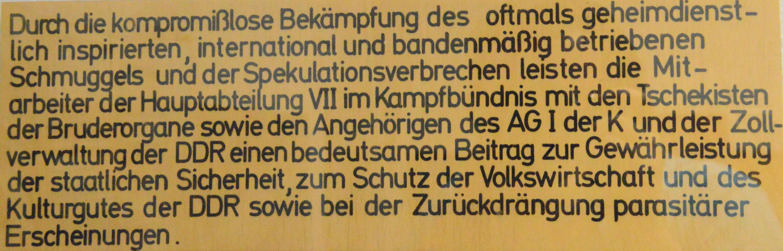 An der Wand auf Mielkes Etage hing in der Traditionsecke der völlig überflüssigen Zollverwaltung der DDR einiges das die Wirtschaftsdiversion und grenzlose Gier der STASI-Verbrecher verschleiern wollte.