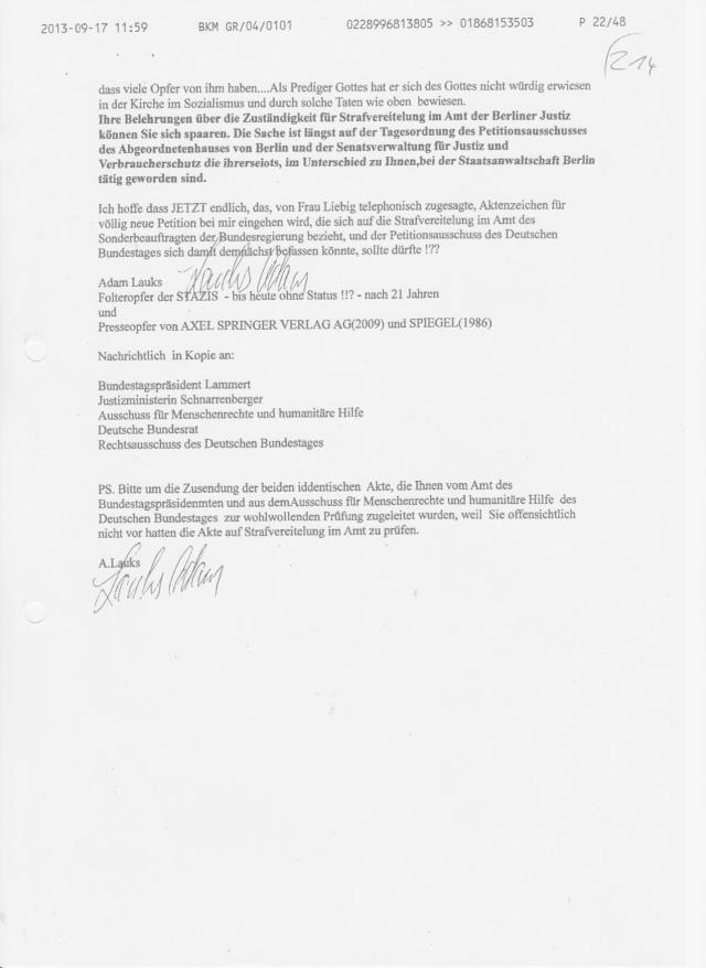 Gauck Behörde hat versagt bei der: Zuarbeit zur jurostischen Aufarbeitung des DDR Unrechts. Nach 25 Jahren haben die Historiker nicht festgestellt dass es in DDR Strafvollzug FOLTER zur Zersetzung von Menschen und ihrer Würde gehörte und das DDR ein Unrechtsstaat war ! WOFÜR wurden 2,5 Mrd ausgegeben, an die alten Kader des SED, der Zoll-Polizei und Grenzschutz Organe in der Gauck Behörde !??