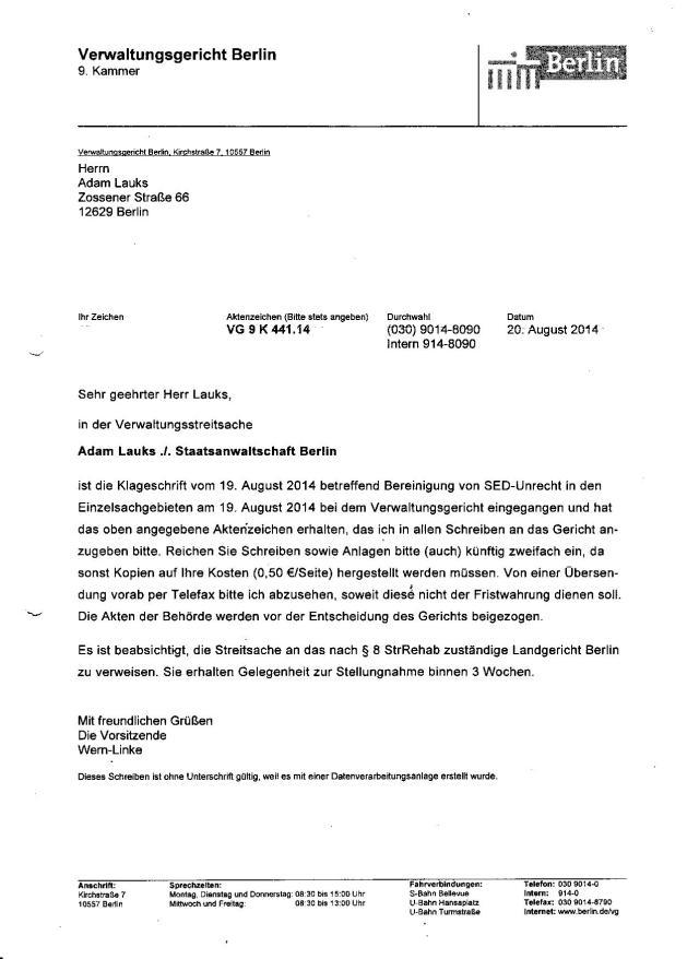 Bereits  zwei Tage später  wurde der Verwaltungsstreitsache Adam Lauks ./. Staatsanwaltschaft Berlin ein Aktenzeichen zugewiesen