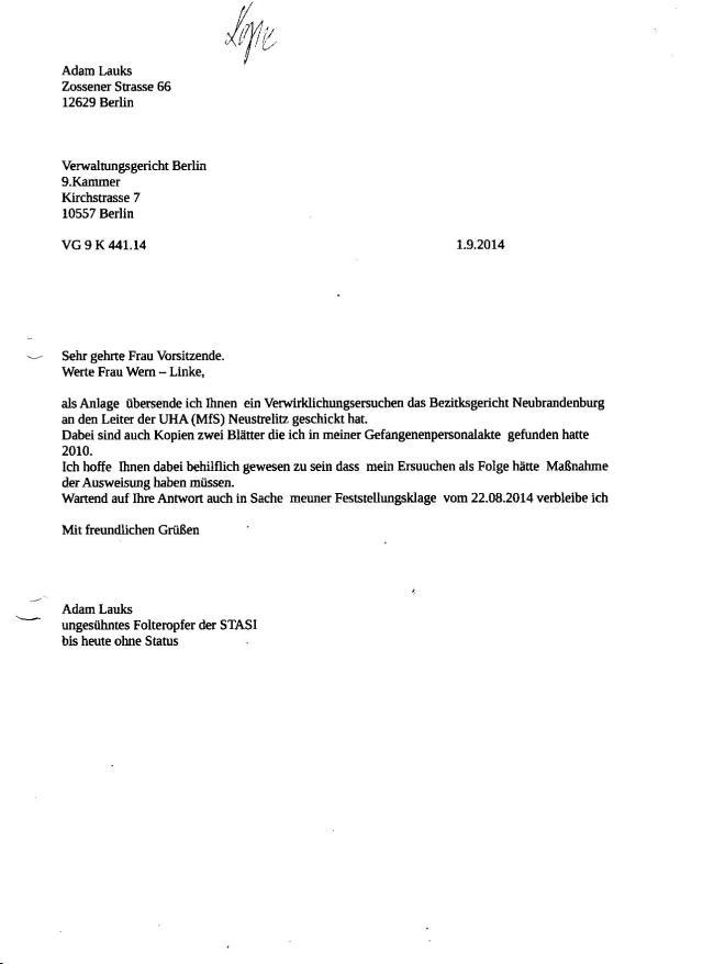 ...als Anlage übersende ich Ihnen ein Verwirklichungsersuchen des Bezirksgericht Neubrandenburg an den Leiter der UHA(MfS)  Neustreliz geschickt hat.