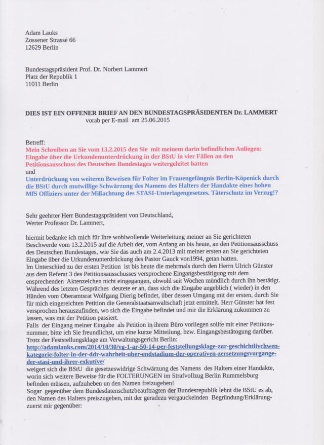 Betr. Mein Schreiben an Sie vom 13.2.2015 den Sie mit meinem darin befindlichen Anliegen: Eingabe über Urkundenunterdrückung in der BStU in bvier Fällen ...