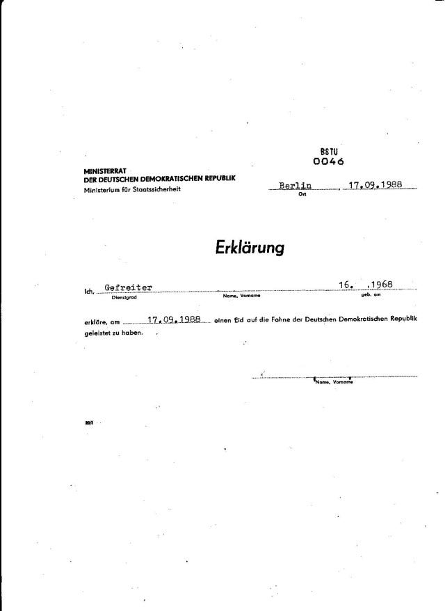 Ich, Feliks Dzierzynski erkläre am 17.09.1988 einen Eid auf die Fahne der Deutschen Demokratischen Republik geleistet zu haben.