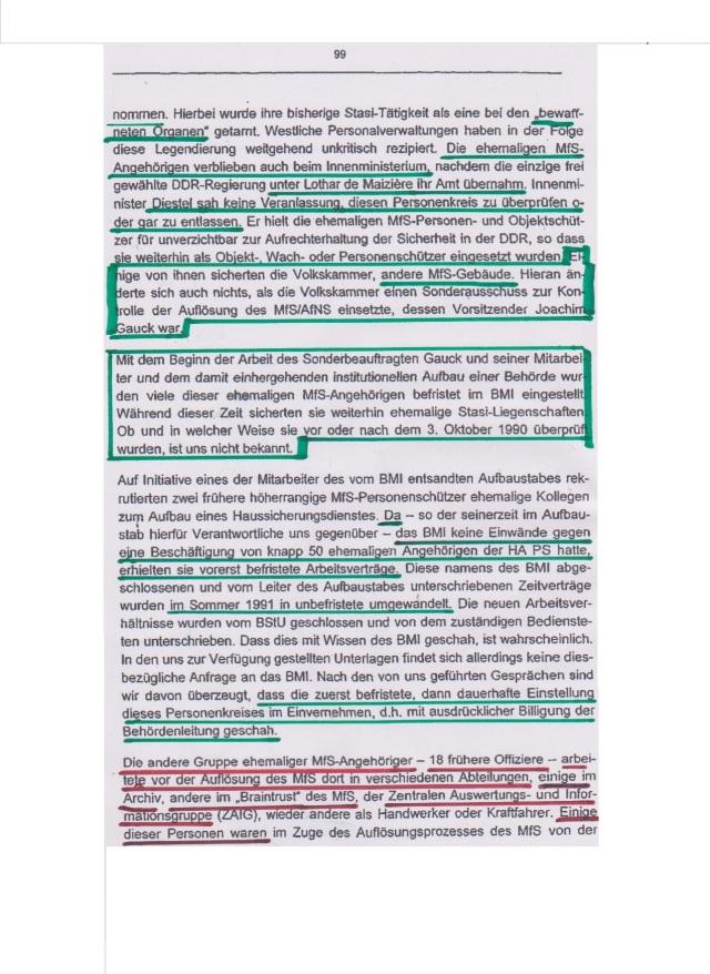 Unser versuch, zumindest ansatzweise eine wirkliche Einzelprüfung durch eine Sachbezogene Sachaktenrecherche durchzuführen, wurde von der Behördenleitung mit Hinweis aug §§ 32 StUG abgelehnt .