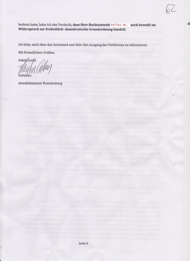 Herr RA Feliks Dzierzynski hat das Gericht bewußt über seine Kenntnis seiner BStU Akten getäuscht