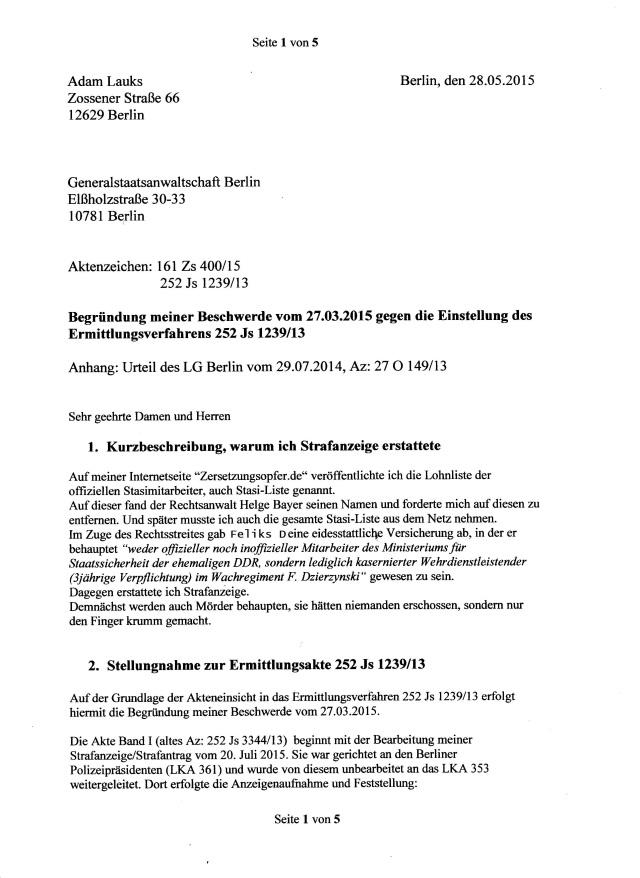 Auf meiner Internetseite www.adamlauks.de veröffentlichte ich vor Jahren die letzte Lohnliste der offizielen Mitarbeiter des MfS, auch Stasi-Liste genannt. 1. Kurzbeschreibung , warum ich die Strafanzeige erstattete.
