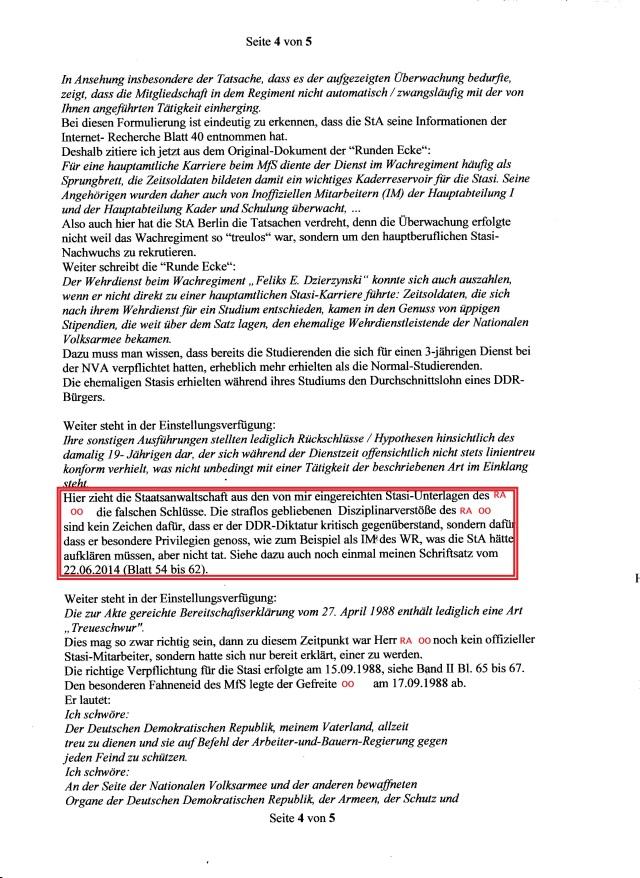 Für eine hauptamtliche Karriere beim MfS diente der Dienst im Wachregiment häufig als Sprungbrett, die Zeitsoldaten bildeten damit ein wichtiges Kaderreservoar für die Stasi. Seine Angehörigen wurden daher auch von Inoffiziellen Mitarbeitern (IM) der Hauptabteilung I und der Hauptabteilung Kader und Schulung überwacht...