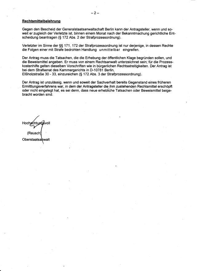 Die Staatsanwaltschaft hatte abgelehnt weitere Beweise - bzw.Akte der BStU zu beantragen, wohl wissend dass die Akte in dieser Sache der Urkundenunterdrückung nur aus der BStU kommen können.