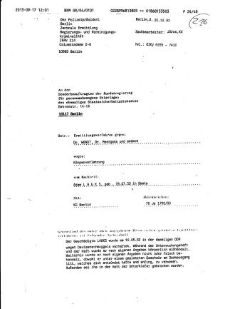 Fast drei Monate brauchte Polizeipräsident um das Ersuchen an den Gauck ( Sonderbeauftragten der Bundesregierung für personenbezogenen UNterlagen des ehemaligen Staatssicherheitsdienstes der DDR)